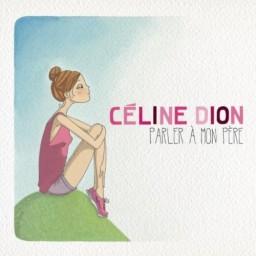 'Parler à mon père', primo singolo da 'Sans attendre'