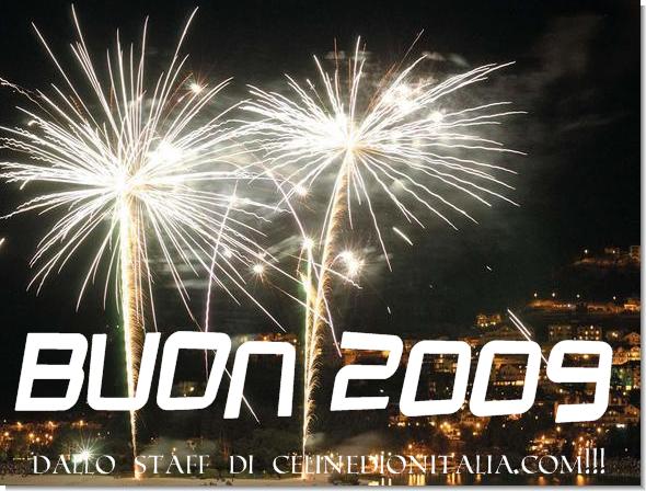 Buon 2009 a tutti dallo staff di CelineDionItalia.com!