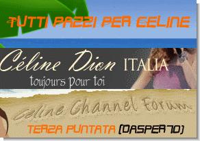 Terza puntata di Tutti Pazzi Per Celine,protagonista Dasper70.